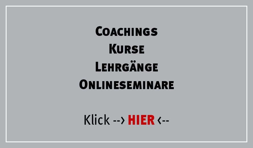 Alle Kurse, Coachings, Lehrgänge und Onlineseminare